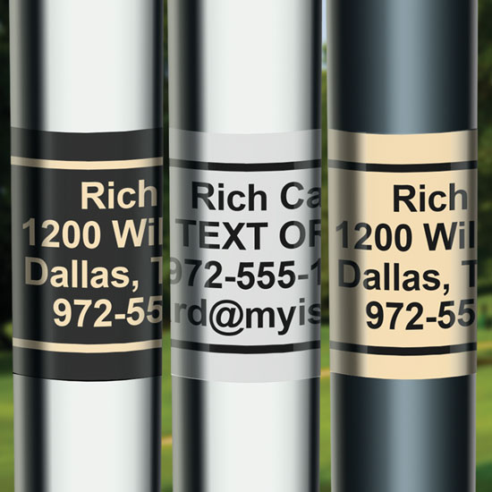 Our custom golf club ID labels are the best anywhere. Available in great-looking black, gold and chrome.